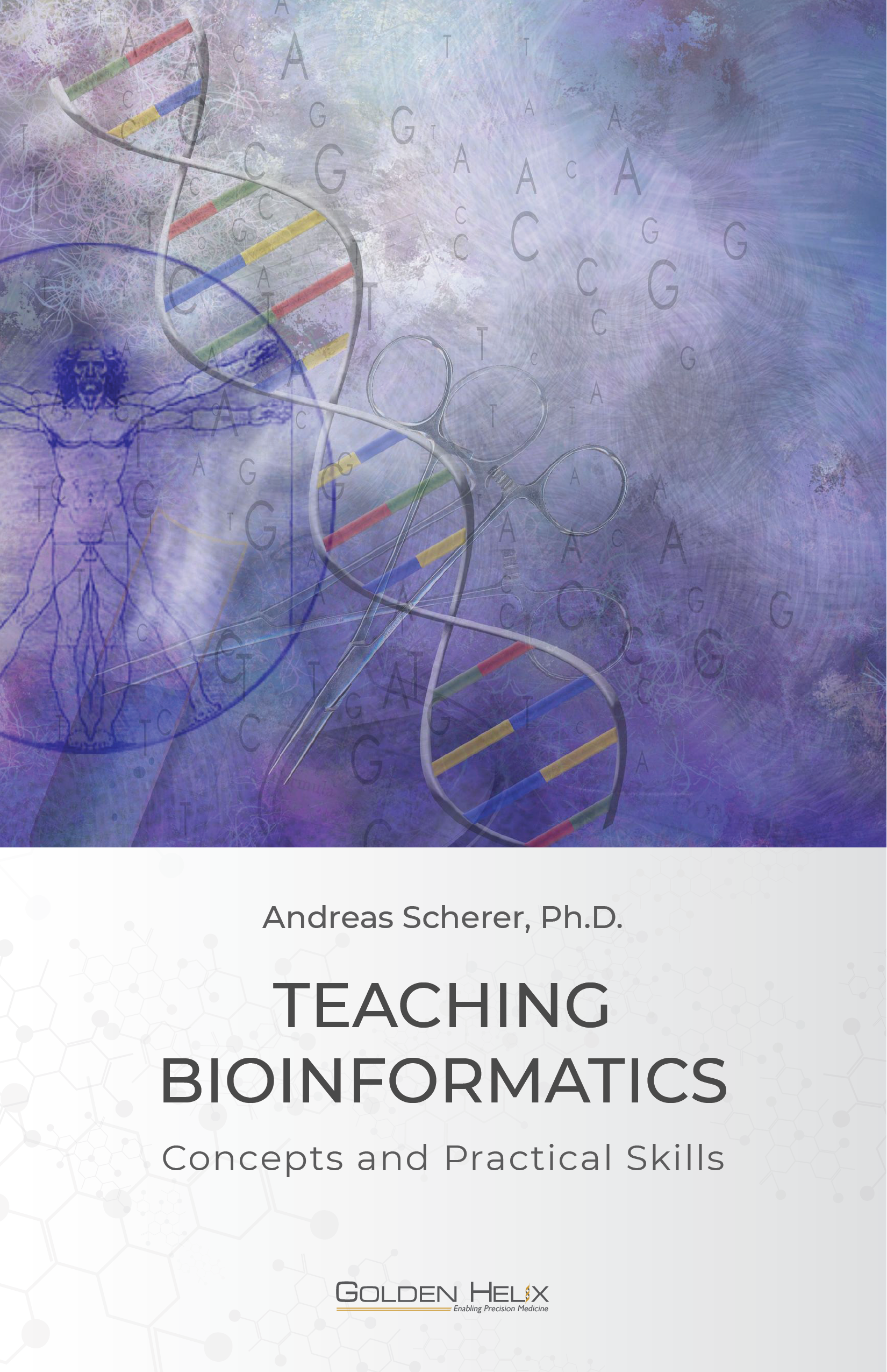 Teaching Bioinformatics Concepts & Practical Skills