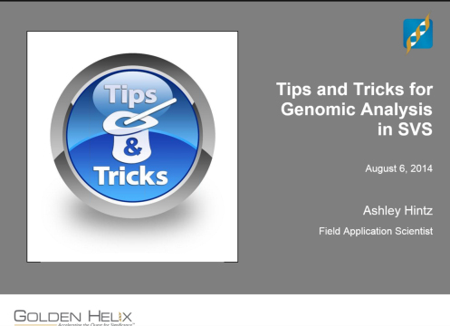 Tips and Tricks for Genomic Analysis